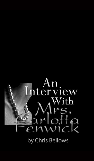 An Interview With Mrs Carlotta Fenwick - cover