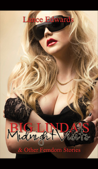 Big Linda's Midnight Visits and Other Femdom Stories - cover