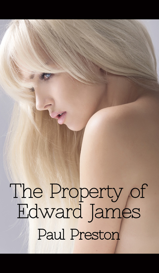The Property of Edward James - cover