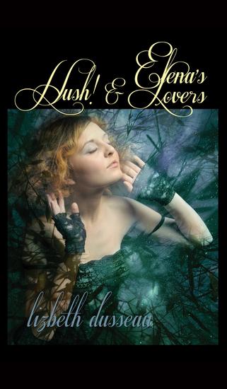 Elena's Lovers & Hush! - cover