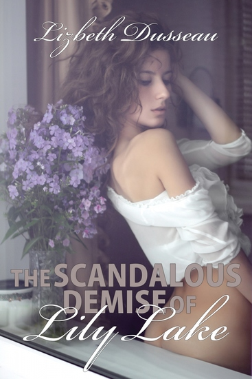 The Scandalous Demise of Lily Lake - cover