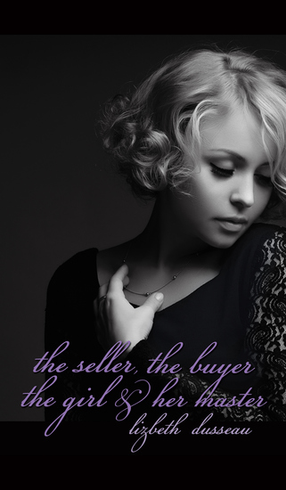 The Seller The Buyer The Girl & Her Master - cover
