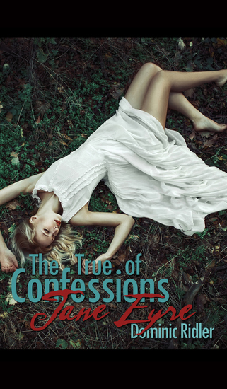 The True Confessions of Jane Eyre - cover