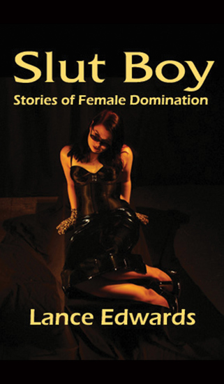 Slut Boy: Tales of Female Domination - cover