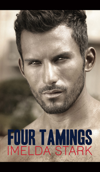 Four Tamings - A Novel of Erotic Domination - cover
