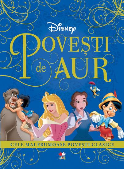 Povesti De Aur - Cele Mai Frumoase Povesti Clasice - cover