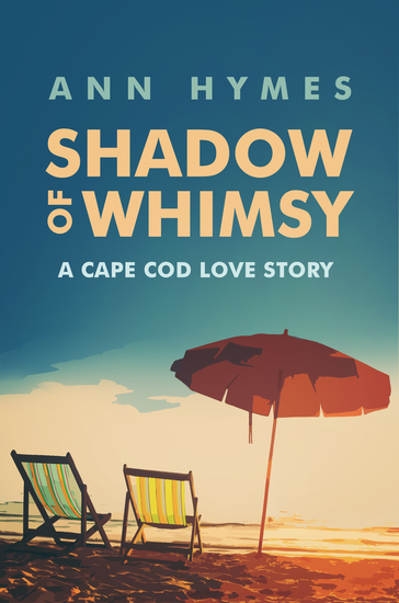 Shadow of Whimsy - A Cape Cod Love Story - cover