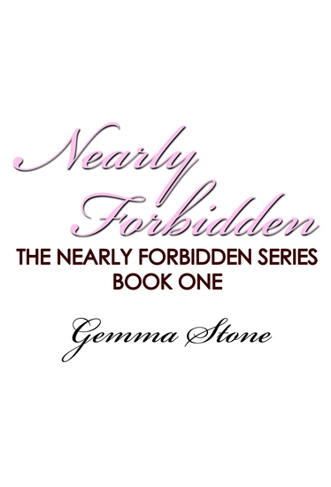 Nearly Forbidden - Nearly Forbidden Series Book One - cover