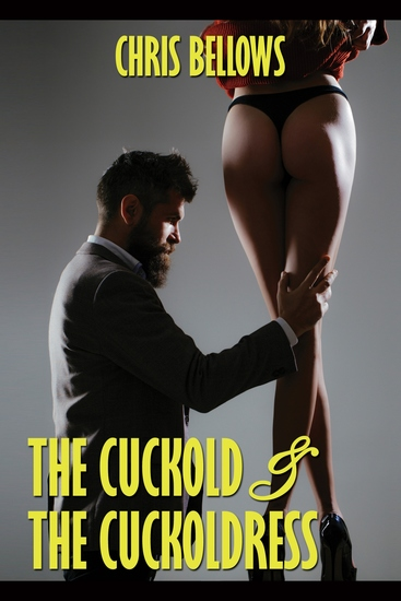 The Cuckold & The Cuckoldress - cover