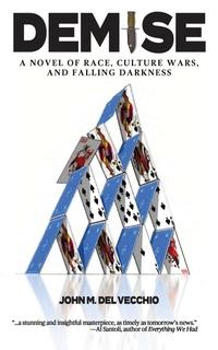 Read Demise by John. M. Del Vecchio