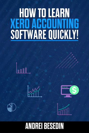 How To Learn Xero Accounting Software Quickly! - cover