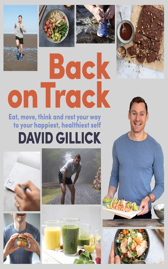 Back on Track - Eat Move Think and Rest Your Way to Your Happiest Healthiest Self - cover