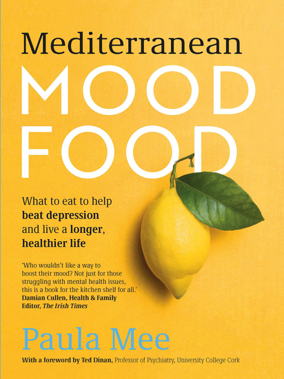 Mediterranean Mood Food - What to eat to help beat depression and live a longer healthier life - cover