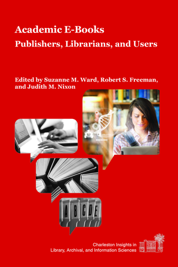 Academic E-Books - Publishers Librarians and Users - cover