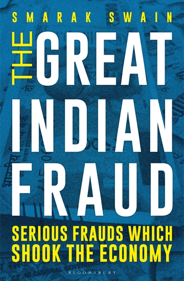 The Great Indian Fraud - Serious Frauds Which Shook the Economy - cover