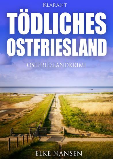 Tödliches Ostfriesland Ostfrieslandkrimi - cover