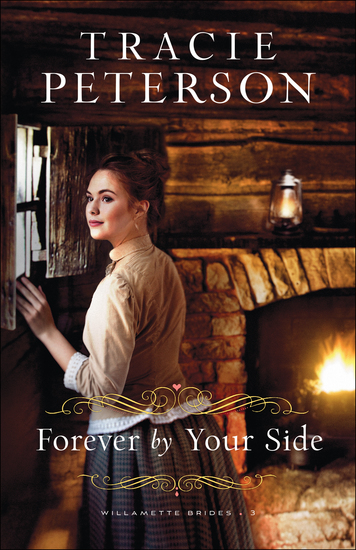 Forever by Your Side (Willamette Brides Book #3) - cover