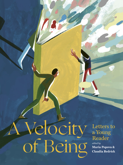 A Velocity of Being - Letters to A Young Reader - cover