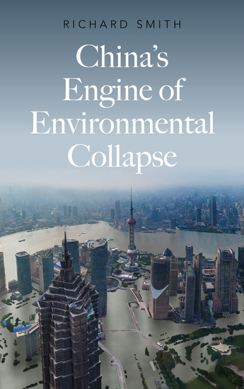 China's Engine of Environmental Collapse - cover