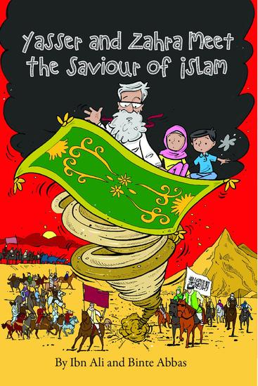Yasser and Zahra Meet The Saviour of Islam - cover