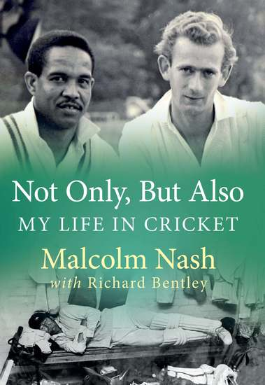Not Only But Also - My Life in Cricket - cover
