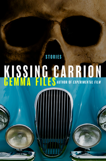 Kissing Carrion - Stories - cover