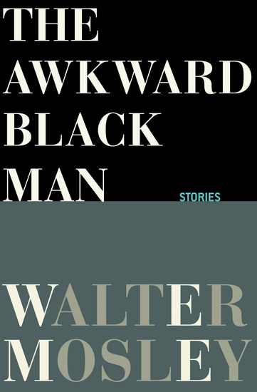 The Awkward Black Man - Stories - cover