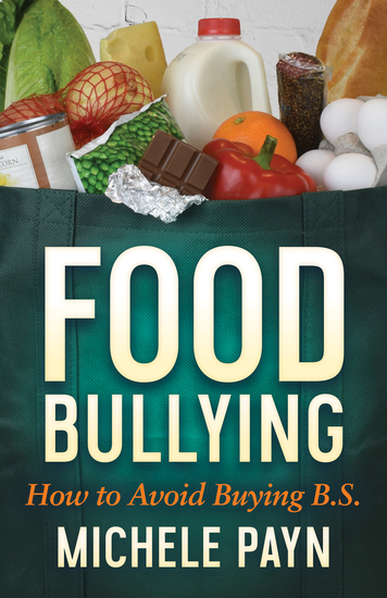 Food Bullying - How to Avoid Buying BS - cover