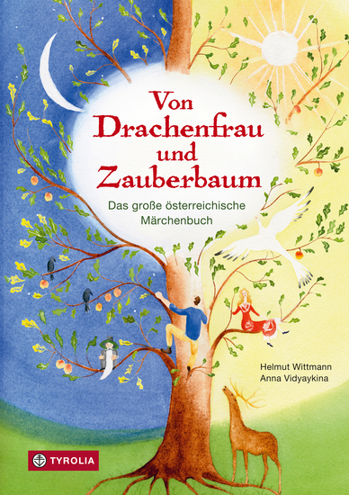Von Drachenfrau und Zauberbaum - Das große Buch der österreichischen Märchen - cover