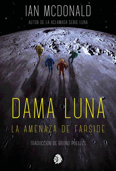 Dama Luna - La amenaza de farside - cover