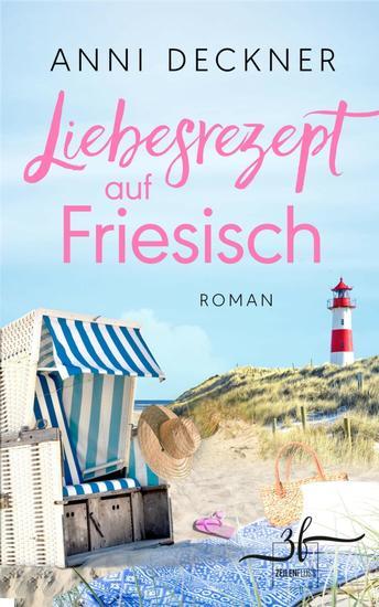 Liebesrezept auf Friesisch - Liebesroman - cover