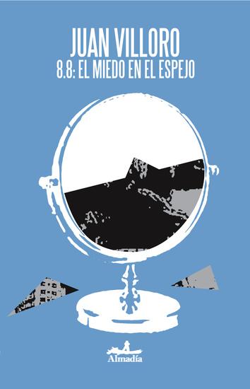 88: el miedo en el espejo - Una crónica del terremoto en Chile - cover