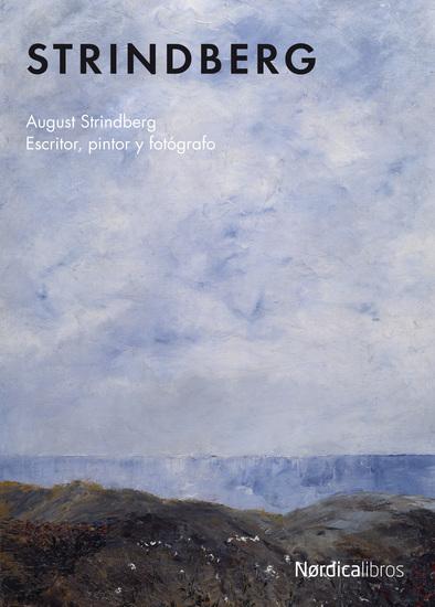 Strindberg Escritor pintor y fotógrafo - cover