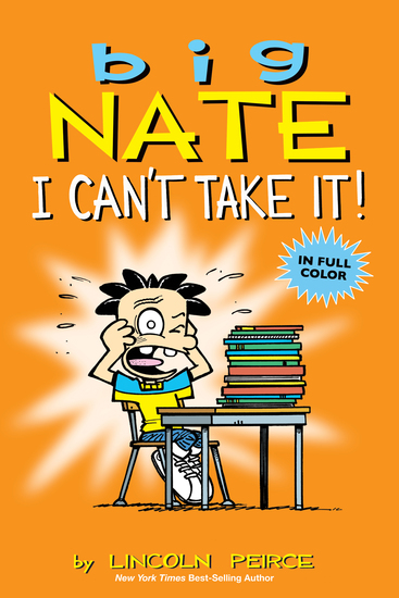 Big Nate: I Can't Take It! - cover