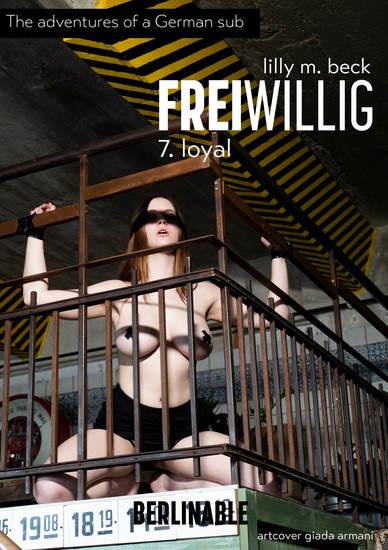 FreiWillig - Episode 7 - Loyal - cover