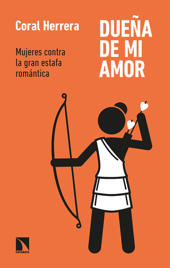 Dueña de mi amor - Mujeres contra la gran estafa romántica - cover