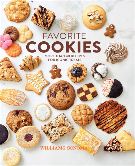 Williams-Sonoma Favorite Cookies - More Than 40 Recipes for Iconic Treats - cover
