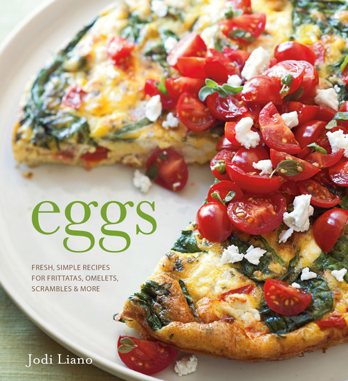 Eggs - Fresh Simple Recipes for Frittatas Omelets Scrambles & More - cover