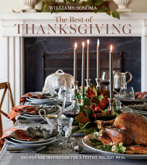 Williams-Sonoma The Best of Thanksgiving - Recipes and Inspiration for a Festive Holiday Meal - cover