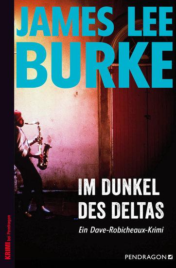 Im Dunkel des Deltas - Ein Dave-Robicheaux-Krimi Band 8 - cover