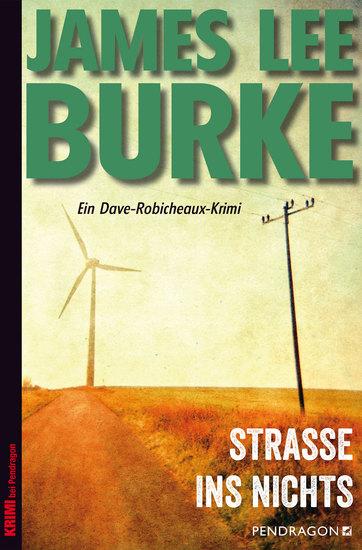 Straße ins Nichts - Ein Dave-Robicheaux-Krimi Band 11 - cover