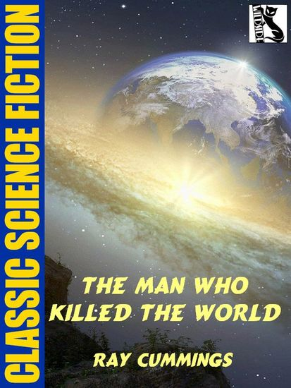 The Man Who Killed the World - cover