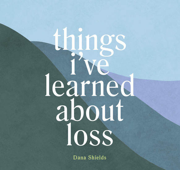 Things I've Learned about Loss - cover