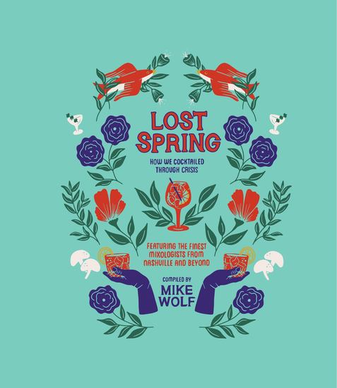 Lost Spring: How We Cocktailed Through Crisis - cover
