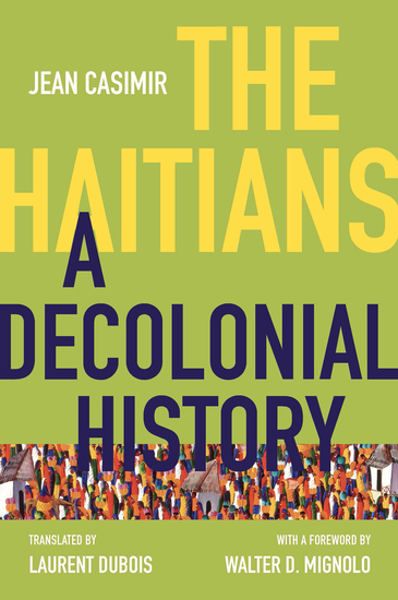 The Haitians - A Decolonial History - cover