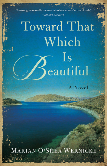 Toward That Which is Beautiful - A Novel - cover