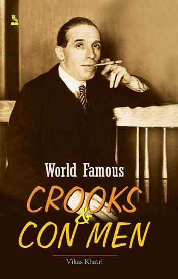 world famous crooks con men english edition