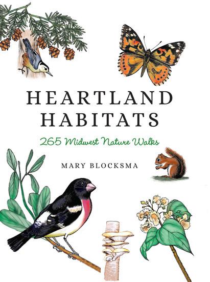 Heartland Habitats - 265 Midwest Nature Walks - cover
