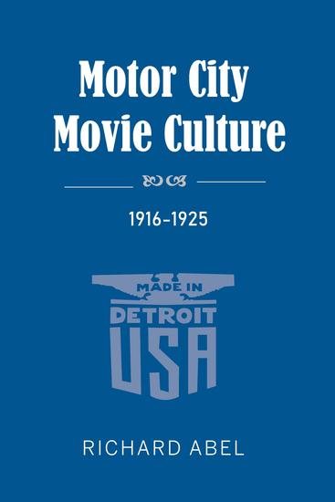 Motor City Movie Culture 1916-1925 - cover
