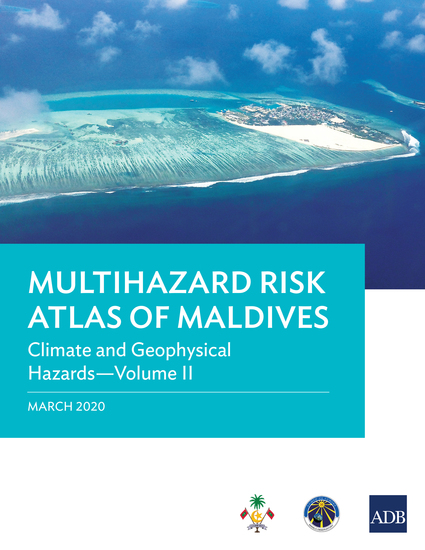 Multihazard Risk Atlas of Maldives: Climate and Geophysical Hazards—Volume II - cover